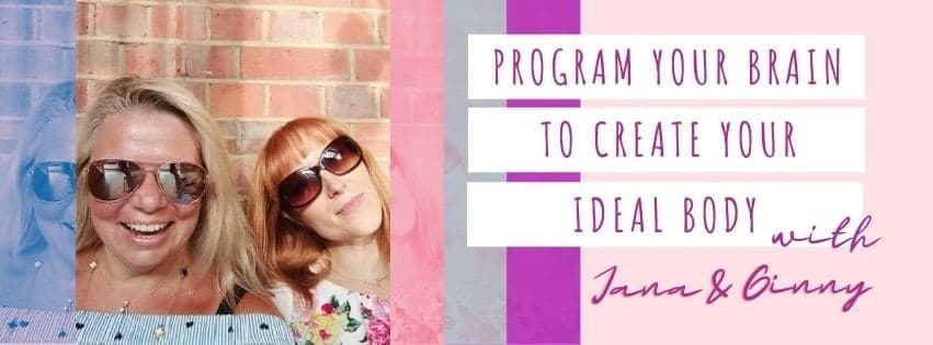 Program your brain to create your ideal body